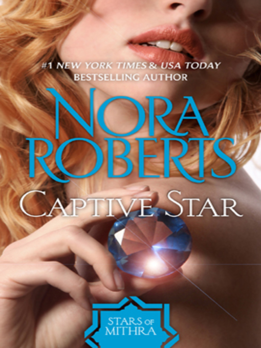 Title details for Captive Star by Nora Roberts - Wait list