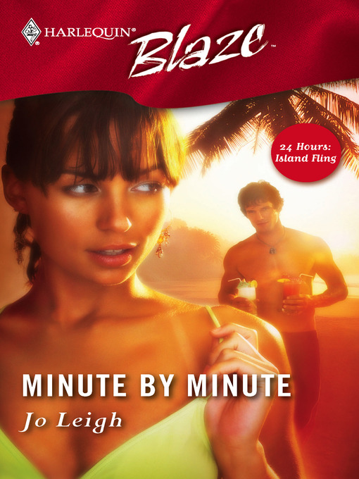 Title details for Minute By Minute by Jo Leigh - Available