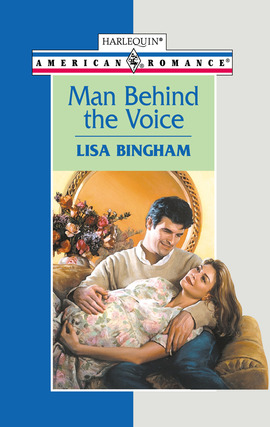 Title details for Man Behind the Voice by Lisa Bingham - Available