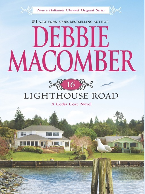 Title details for 16 Lighthouse Road by Debbie Macomber - Available