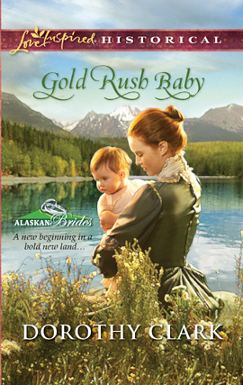 Title details for Gold Rush Baby by Dorothy Clark - Wait list
