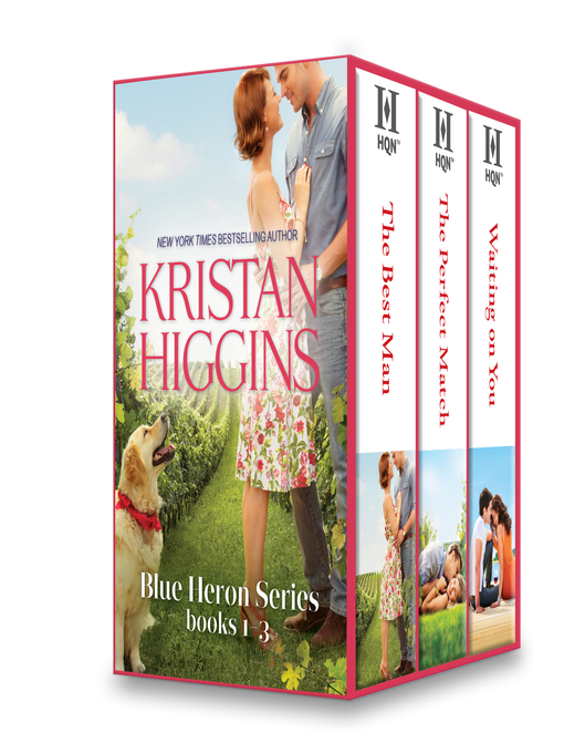 Title details for Kristan Higgins Blue Heron Series Books 1-3: The Best Man\The Perfect Match\Waiting On You by Kristan Higgins - Wait list