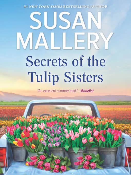 Title details for Secrets of the Tulip Sisters by Susan Mallery - Wait list