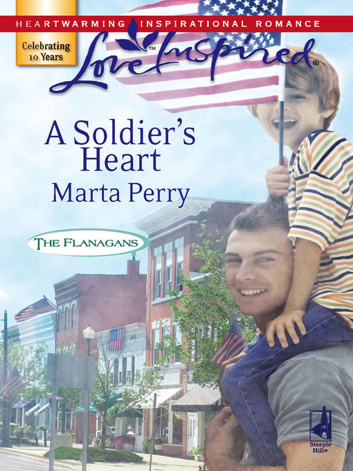 Title details for A Soldier's Heart by Marta Perry - Available