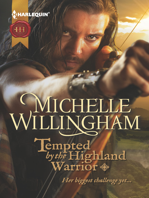 Title details for Tempted by the Highland Warrior by Michelle Willingham - Wait list