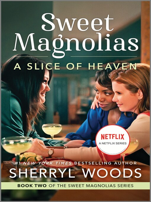Title details for A Slice of Heaven by Sherryl Woods - Available