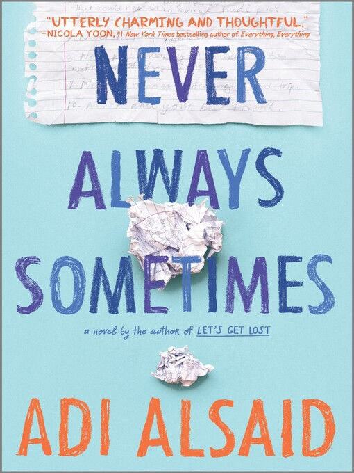Title details for Never Always Sometimes by Adi Alsaid - Wait list