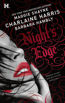 Title details for Night's Edge: Dancers in the Dark\Her Best Enemy\Someone Else's Shadow by Charlaine Harris - Available