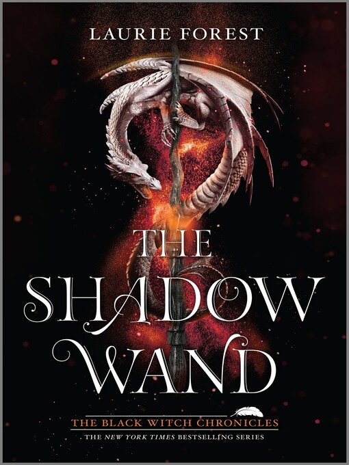 Title details for The Shadow Wand by Laurie Forest - Wait list