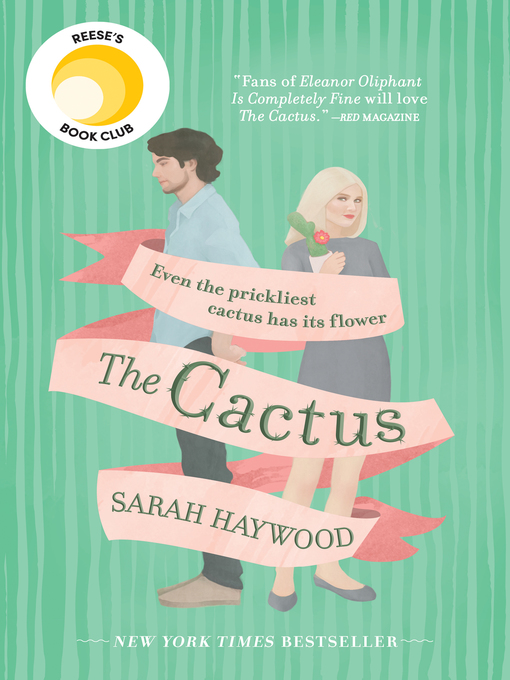 Title details for The Cactus by Sarah Haywood - Wait list