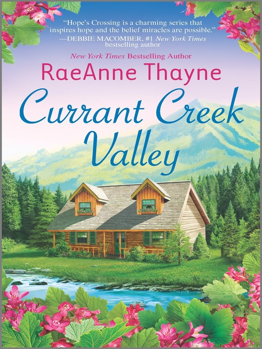 Title details for Currant Creek Valley by RaeAnne Thayne - Available