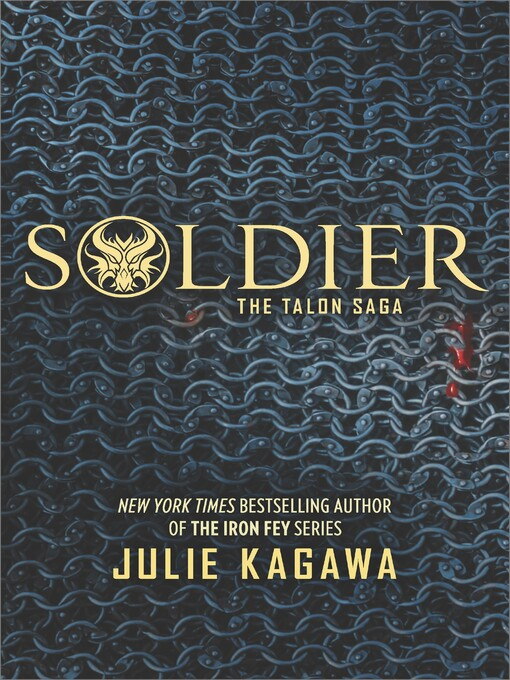 Title details for Soldier by JULIE  KAGAWA - Available