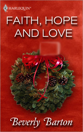 Title details for Faith, Hope and Love by Beverly Barton - Available