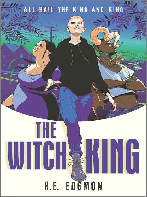 Title details for The Witch King by H.E. Edgmon - Available