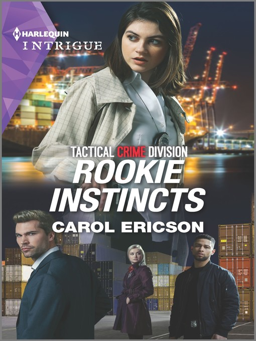 Title details for Rookie Instincts by Carol Ericson - Available