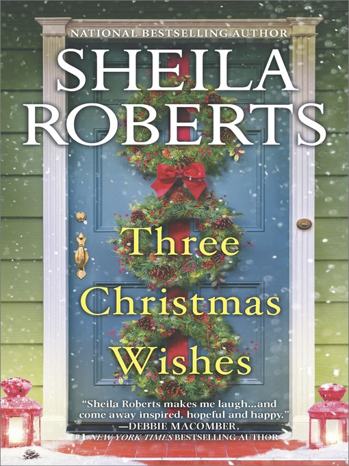 Title details for Three Christmas Wishes by Sheila Roberts - Wait list