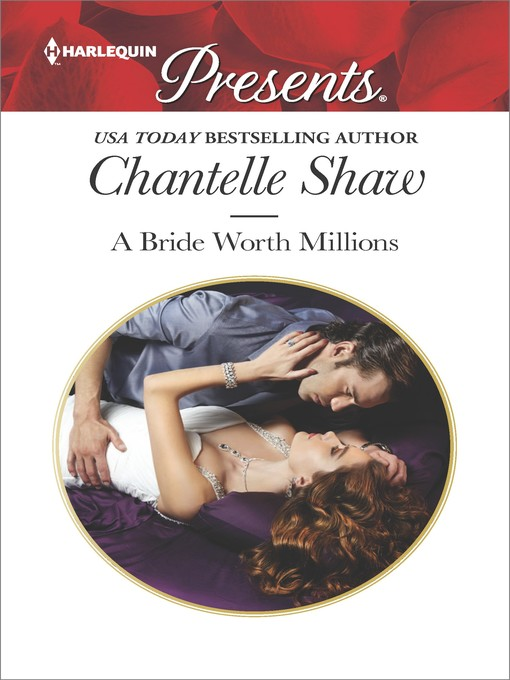 Title details for A Bride Worth Millions by Chantelle Shaw - Available