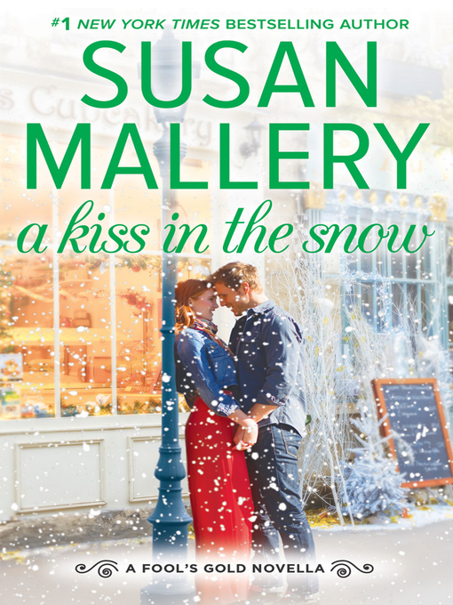 Title details for A Kiss in the Snow by Susan Mallery - Wait list