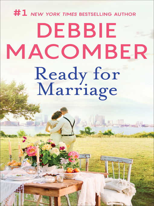 Title details for Ready for Marriage by Debbie Macomber - Wait list