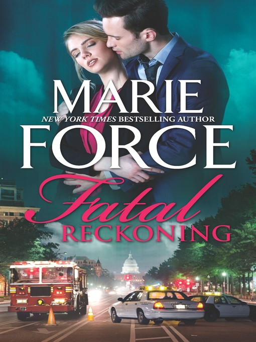 Title details for Fatal Reckoning by Marie Force - Wait list