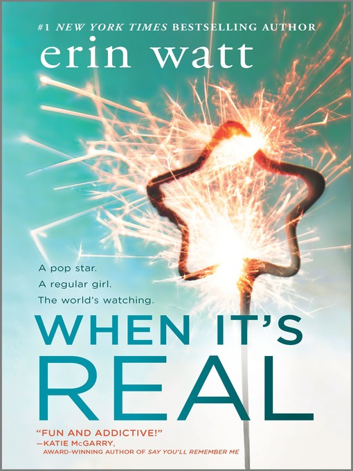 Title details for When It's Real by Erin Watt - Available