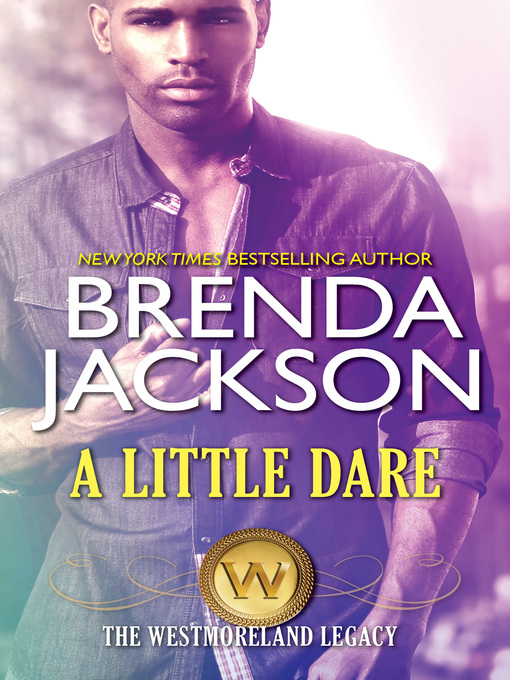 Title details for A Little Dare by Brenda Jackson - Available