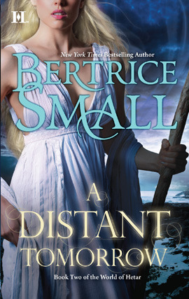 Title details for A Distant Tomorrow by Bertrice Small - Available