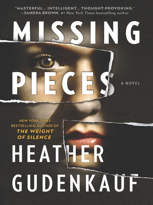 Title details for Missing Pieces by Heather Gudenkauf - Wait list