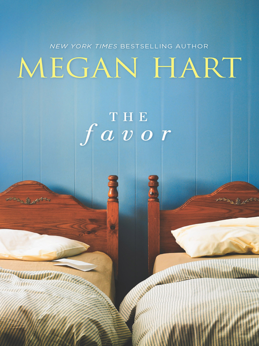 Title details for The Favor by Megan Hart - Available