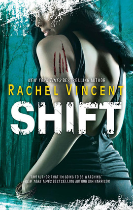 Title details for Shift by Rachel Vincent - Available