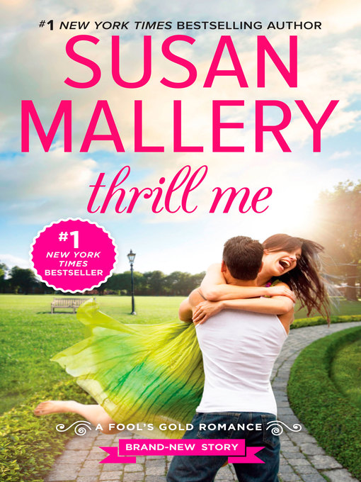 Title details for Thrill Me by Susan Mallery - Wait list