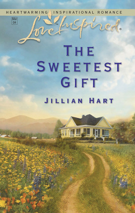 Title details for The Sweetest Gift by Jillian Hart - Available