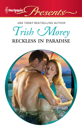 Title details for Reckless in Paradise by Trish Morey - Available