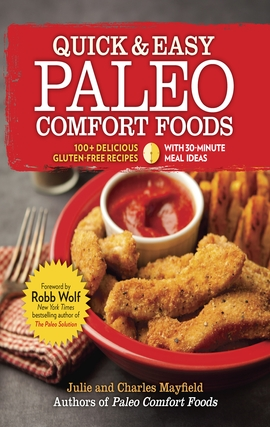 Title details for Quick & Easy Paleo Comfort Foods by Julie and Charles Mayfield - Available