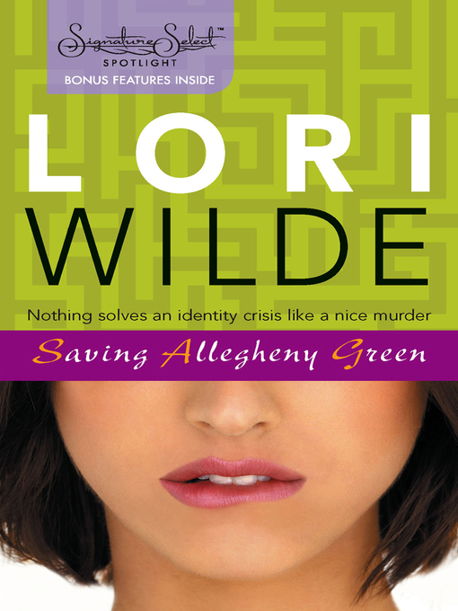 Title details for Saving Allegheny Green by Lori Wilde - Available