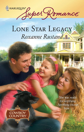 Title details for Lone Star Legacy by Roxanne Rustand - Wait list