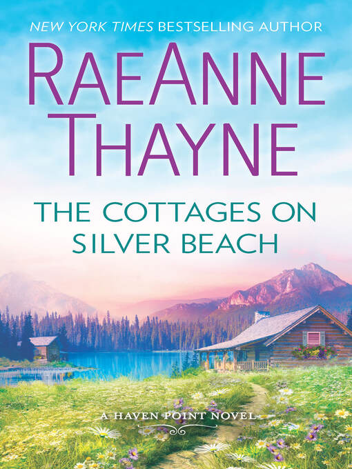 Title details for The Cottages on Silver Beach--A Clean & Wholesome Romance by RaeAnne Thayne - Wait list