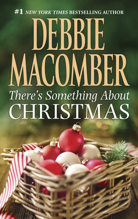 Title details for There's Something About Christmas by DEBBIE  MACOMBER - Wait list