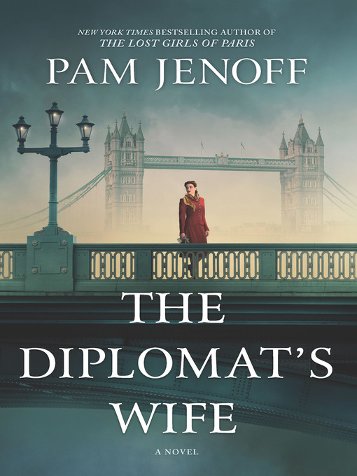 Title details for The Diplomat's Wife by Pam Jenoff - Available