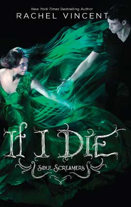 Title details for If I Die by Rachel Vincent - Available