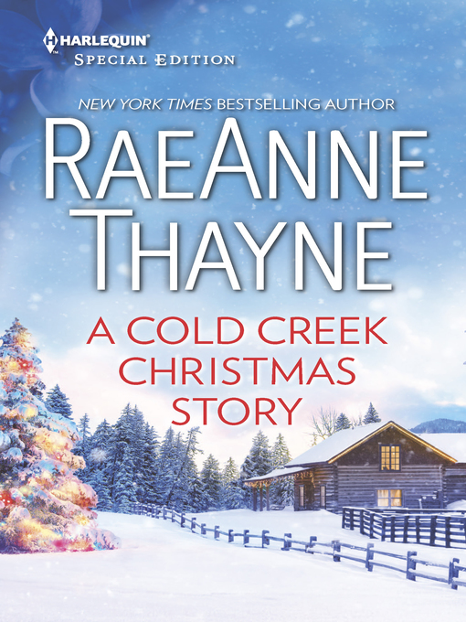 Title details for A Cold Creek Christmas Story by RaeAnne Thayne - Available