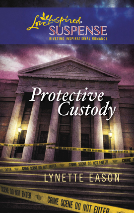 Title details for Protective Custody by Lynette Eason - Available