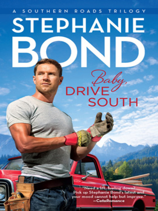 Title details for Baby, Drive South by Stephanie Bond - Available