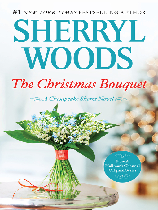 Title details for The Christmas Bouquet by Sherryl Woods - Available