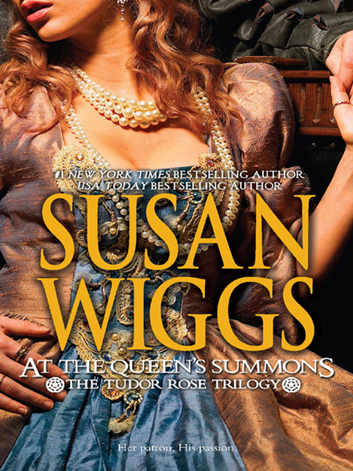 Title details for At the Queen's Summons by SUSAN WIGGS - Available