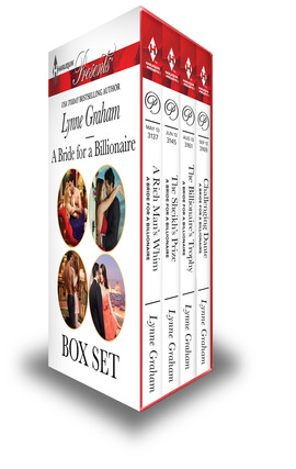 Title details for A Bride for a Billionaire Box Set: A Rich Man's Whim\The Sheikh's Prize\The Billionaire's Trophy\Challenging Dante by Lynne Graham - Wait list