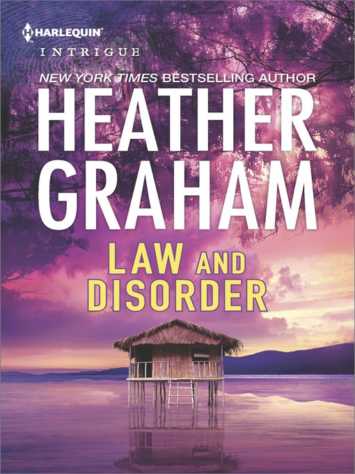 Title details for Law and Disorder by Heather Graham - Wait list