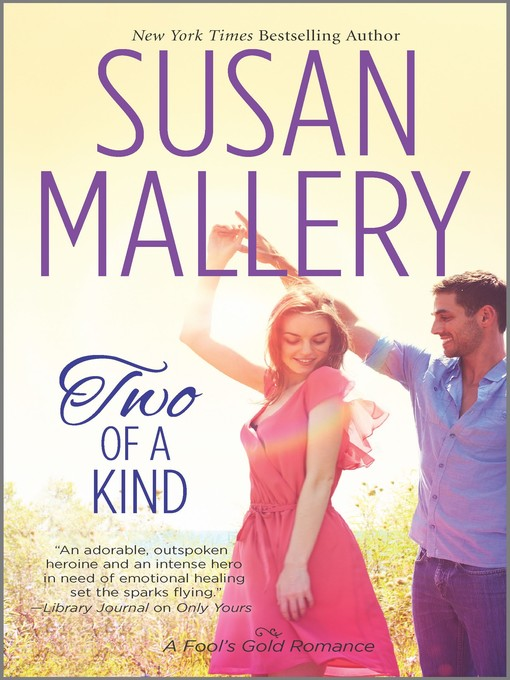Title details for Two of a Kind by Susan Mallery - Available