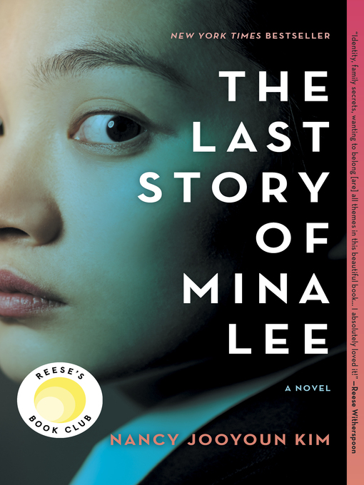 Title details for The Last Story of Mina Lee by Nancy Jooyoun Kim - Available