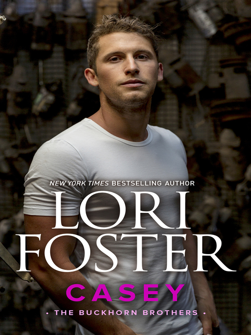 Title details for Casey by Lori Foster - Wait list